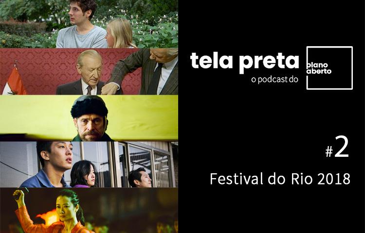 Tela Preta – Festival do Rio 2018