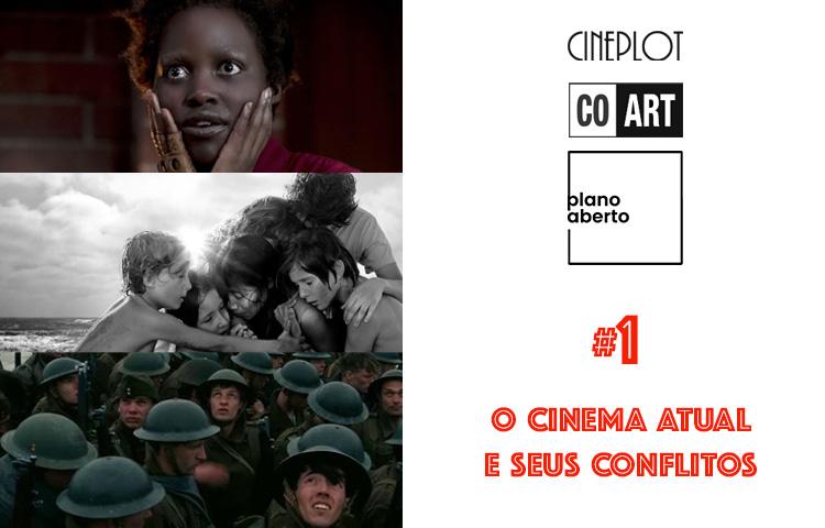 Antologia #1 – o cinema atual e seus conflitos