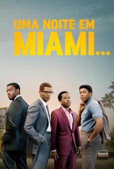 Uma Noite em Miami…