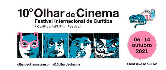 Cobertura – Olhar de Cinema: Festival Internacional de Curitiba 2021 - Plano Aberto